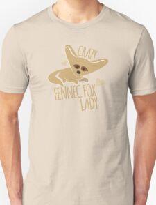 Crazy Fennec Fox Lady Unisex T-Shirt