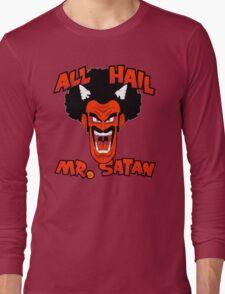 All Hail Mr. Satan Long Sleeve T-Shirt