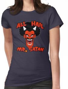 All Hail Mr. Satan Womens Fitted T-Shirt