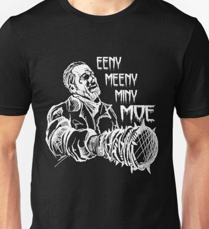 NEGAN EENY MEENY MINY MOE .... Unisex T-Shirt