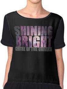 SHINING BRIGHT sentre of the universe Chiffon Top