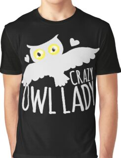 Crazy owl lady (white snowy owl) Graphic T-Shirt
