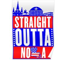 Red White & Blue Straight Outta NOLA Poster