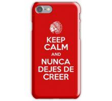 Keep Calm and Nunca Dejes De Creer iPhone Case/Skin