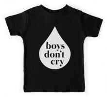 Boys Don't Cry  Kids Tee