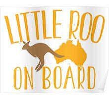 Little roo on Board (Australian pregnancy meternity design) Poster
