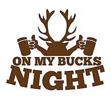 On my BUCKS night (STAG party) Photographic Print