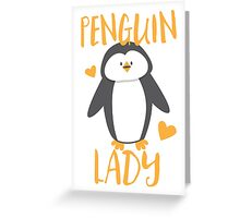 Penguin Lady Greeting Card