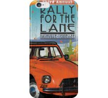 Rally For The Lane iPhone Case/Skin