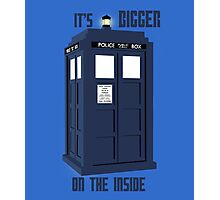 """""""It's bigger on the inside""""  Photographic Print"""