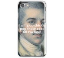 John Laurens in the place to be iPhone Case/Skin