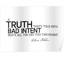 truth with bad intent - william blake Poster