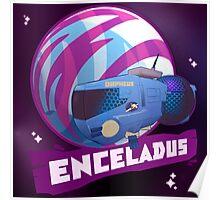Enceladus Loaded for Space Bear! Poster