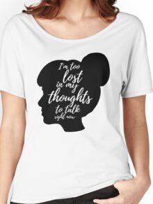 i am too lost in my thoughts to talk right now Women's Relaxed Fit T-Shirt