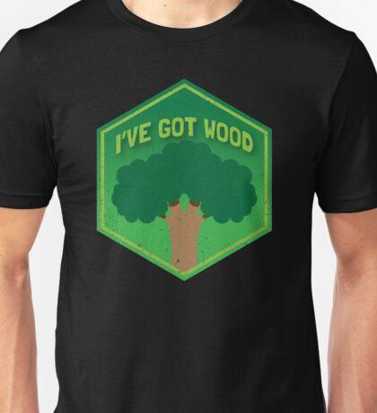 I've got WOOD (distressed version) Unisex T-Shirt