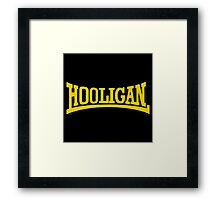 Die Hard Hooligans Framed Print