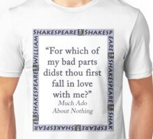 For Which of My Bad Parts - Shakespeare Unisex T-Shirt