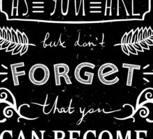 Lettering composition Take yourself as you are, but don't forget, that you can become better Sticker