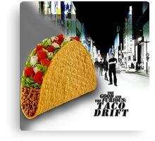 Taco drift Canvas Print