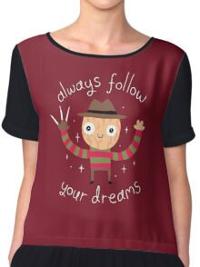 Always Follow Your Dreams Chiffon Top