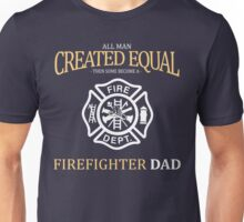 fathers day gift firefighter Unisex T-Shirt