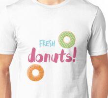 Fresh Donuts Unisex T-Shirt