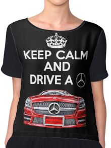 Keep Calm and Drive a BENZ Chiffon Top
