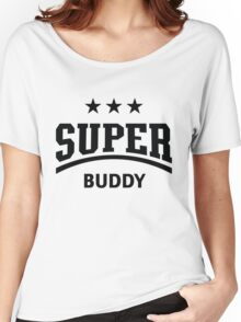 Super Buddy (Black) Women's Relaxed Fit T-Shirt