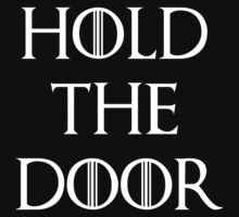 hold the door Kids Tee