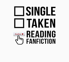 Fanfiction Reader - Relationship Status Unisex T-Shirt