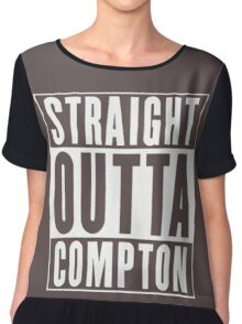 STRAIGHT OUTTA COMPTON Chiffon Top