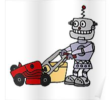 Funny Cool Robot Mowing Lawn Poster