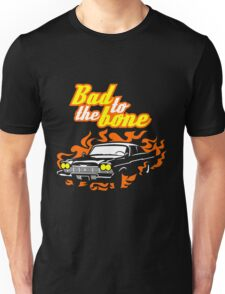 Plymouth Fury - Bad to the bone Unisex T-Shirt