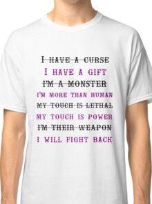 Shatter Me Series Classic T-Shirt