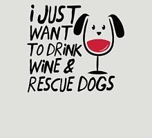 I Just Want To Drink Wine And Rescue Dogs TShirts Womens Fitted T-Shirt