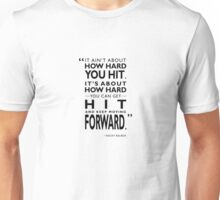 How Hard You Hit Unisex T-Shirt