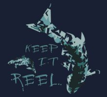 Keep it REEL  - Fishing Design .  Kids Tee