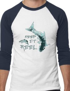 Keep it REEL  - Fishing Design .  Men's Baseball ¾ T-Shirt