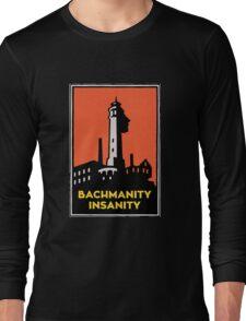 Alcatraz Bachmanity Insanity - Silicon Valley Long Sleeve T-Shirt