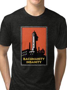 Alcatraz Bachmanity Insanity - Silicon Valley Tri-blend T-Shirt