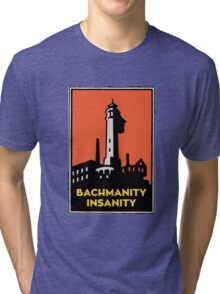 Alcatraz Bachmanity Insanity - Silicon Valley Tri-blend T-Shirt