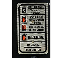 Crosswalk Instruction Sign Photographic Print