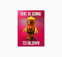 She is going to blow! Unisex T-Shirt