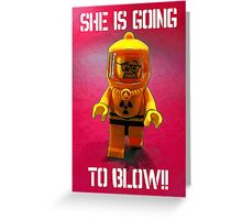 She is going to blow! Greeting Card