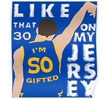 30 ON MY JERSEY Poster