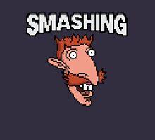 Smashing! Unisex T-Shirt