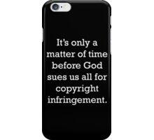 Copyright Infringement iPhone Case/Skin