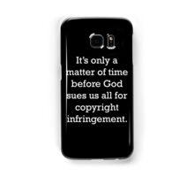 Copyright Infringement Samsung Galaxy Case/Skin