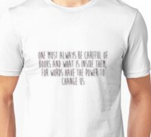 One Must Always Be Careful Of Books (white) Unisex T-Shirt