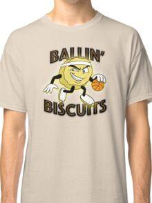 Ballin' Biscuits Classic T-Shirt